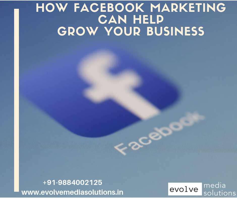 How Facebook Marketing Can Help Grow Your Business