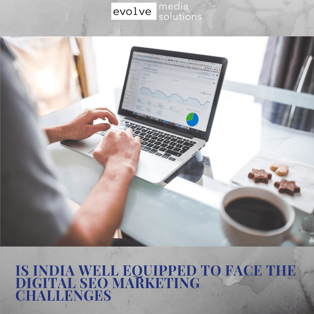 Is India Well Equipped To Face The Digital Marketing Challenges??